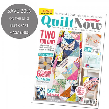 Subscribe to Quilt Now and SAVE 20%