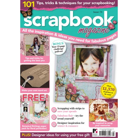Scrapbook Magazine 78 PLUS FREE Botanical Etchings paper pack