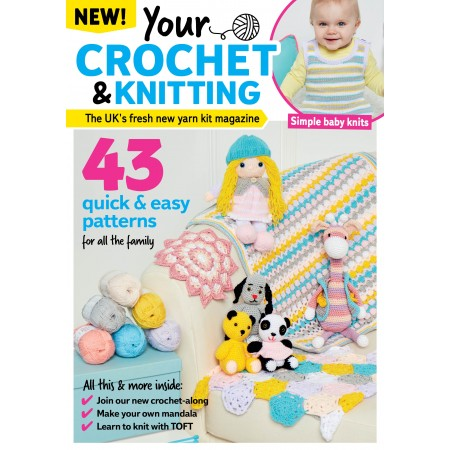 3 issues of Your Crochet & Knitting for £10!