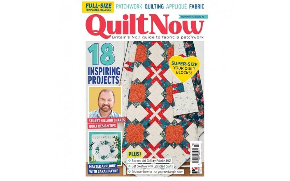 Quilt Now Magazine Issue 73