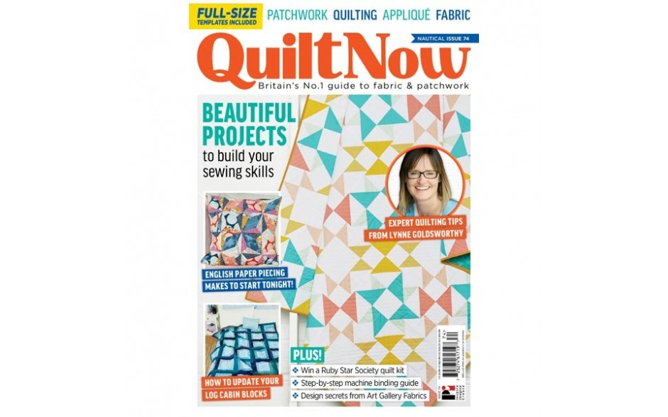 Quilt Now Magazine Issue 74