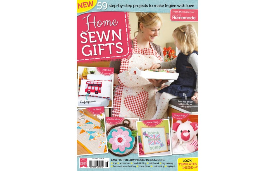 Home Sewn Gifts - Issue 3!