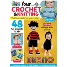 Your Crochet & Knitting Magazine Issue 15