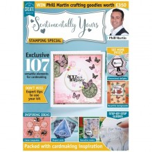 Phill Martin Sentimentally Yours Stamping Special Magazine 2