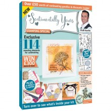 Phill Martin Sentimentally Yours Stamping Special Magazine & Kit #01