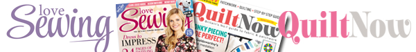 View Love Sewing & Quilt Now magazines